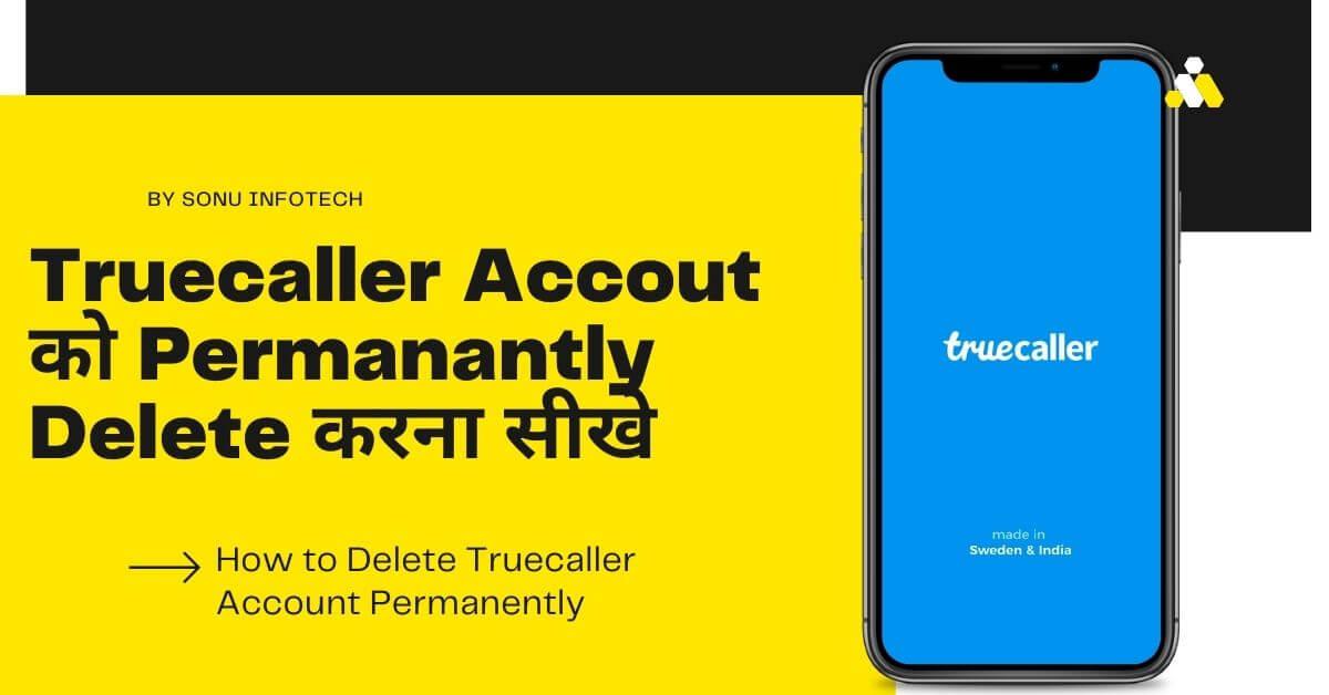 how to delete truecaller account permanantly